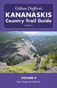 Gillean Daffern's Kananaskis Country Trail Guide - 4th Edition Volume 4