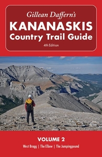 Gillean Daffern's Kananaskis Country Trail Guide - 4th Edition Volume 2