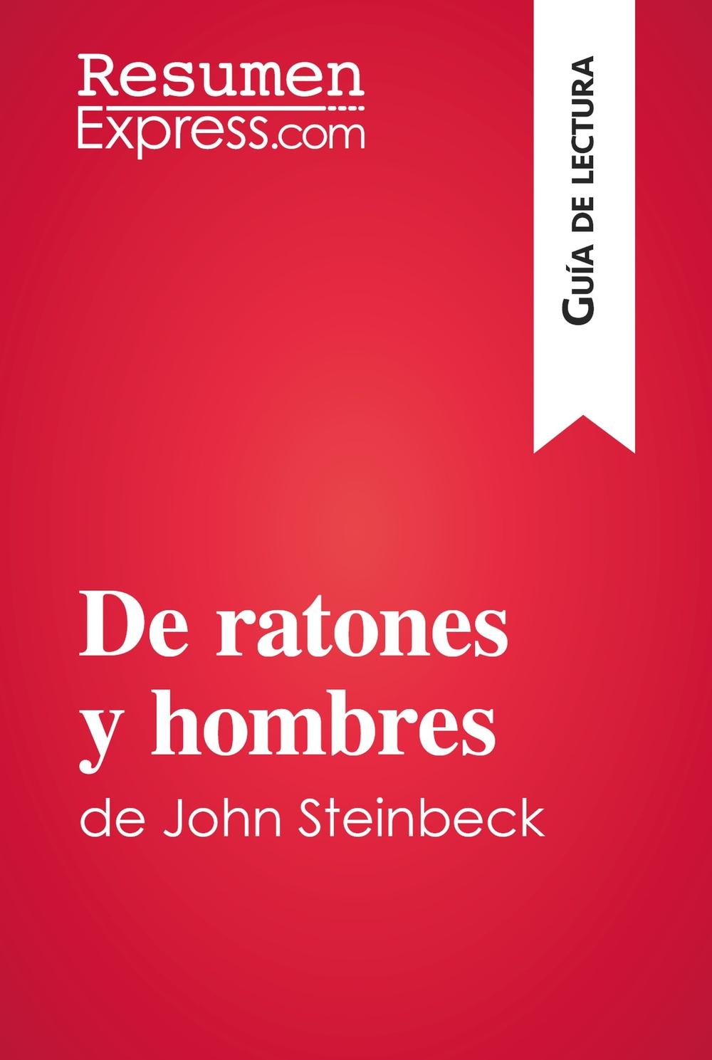 De ratones y hombres de John Steinbeck (Guía de lectura)