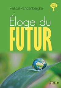 Eloge du futur