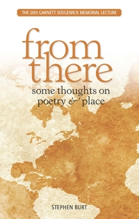 From There: Some Thoughts on Poetry & Place