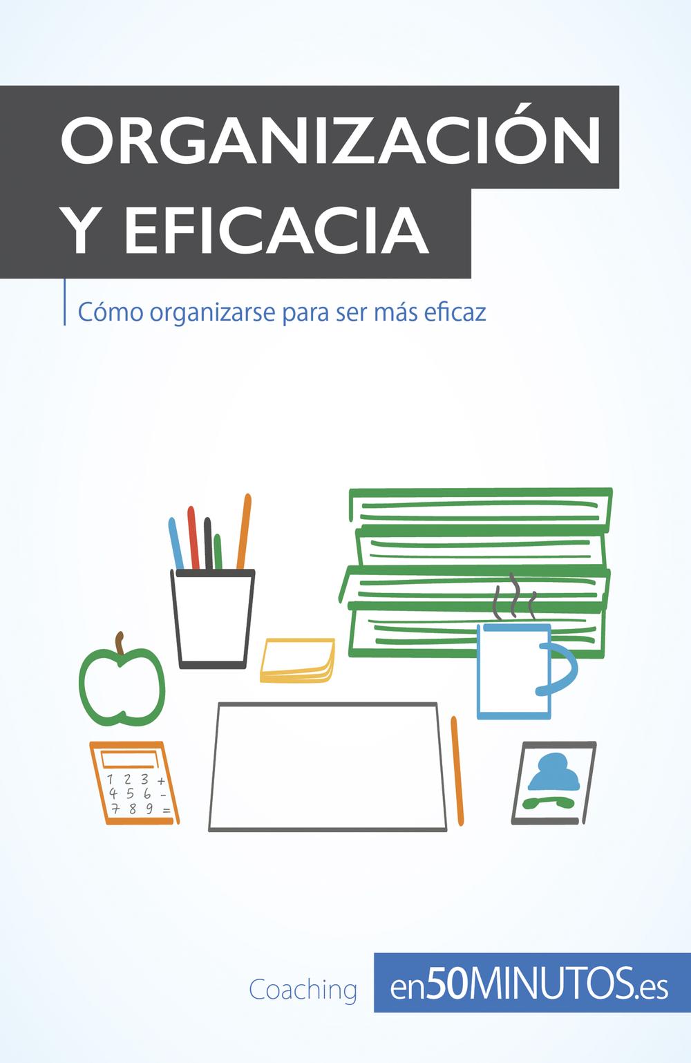 Organización y eficacia