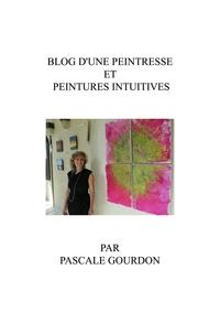 Blog d'une peintresse et peintures intuitives