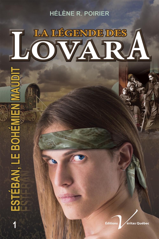 La légende des Lovara, tome 1 : Estéban, le bohémien maudit