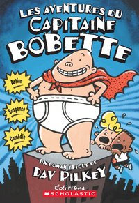 Les aventures du capitaine Bobette (tome 1)