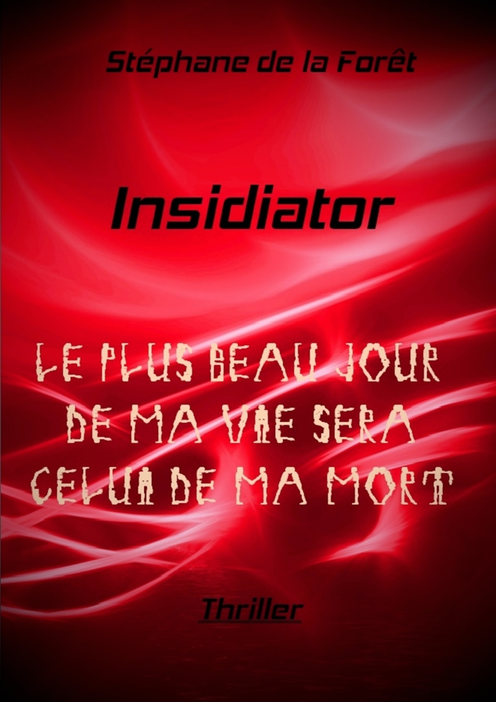 Insidiator