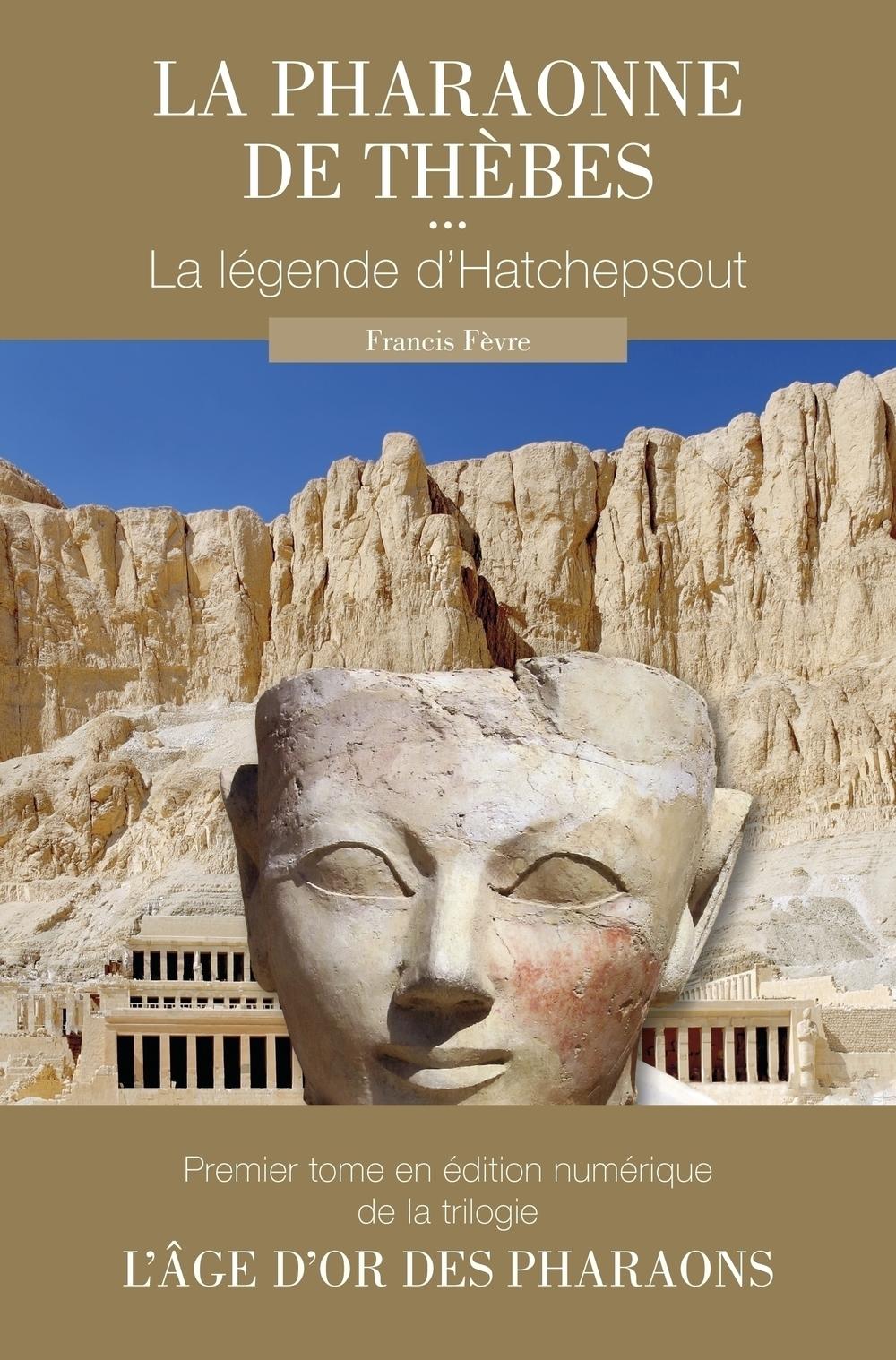 La pharaonne de Thèbes