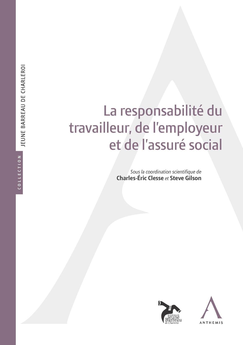 La responsabilité du travailleur, de l'employeur et de l'assuré social
