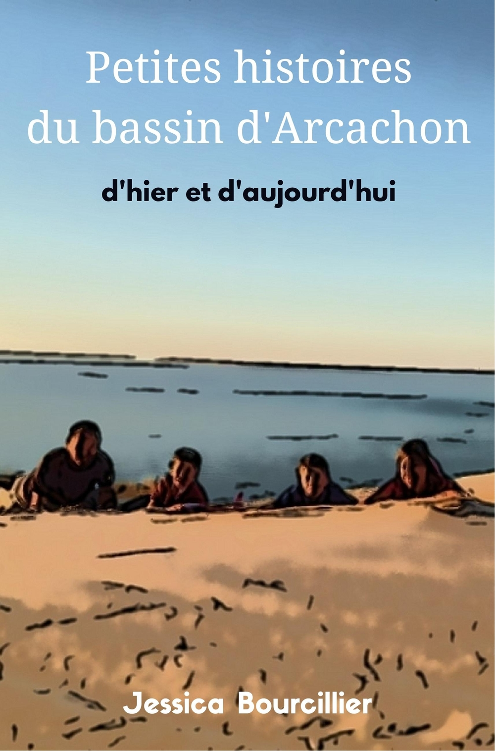 Petites histoires du Bassin d'Arcachon