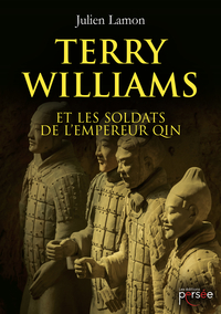 Terry Williams et les soldats de l'Empereur Qin
