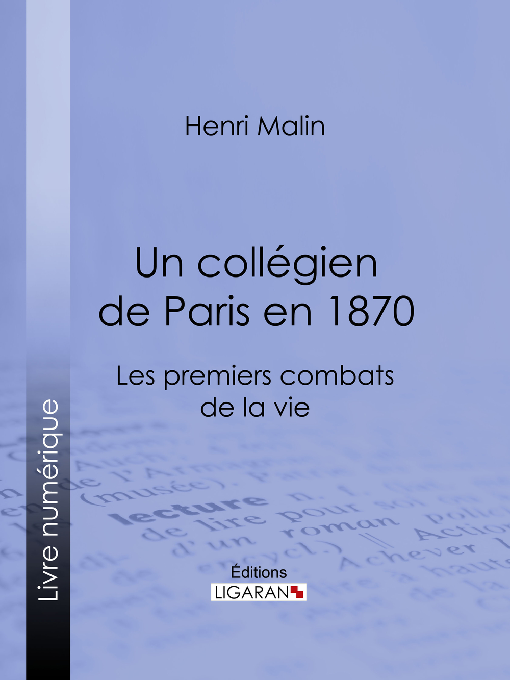Un collégien de Paris en 1870