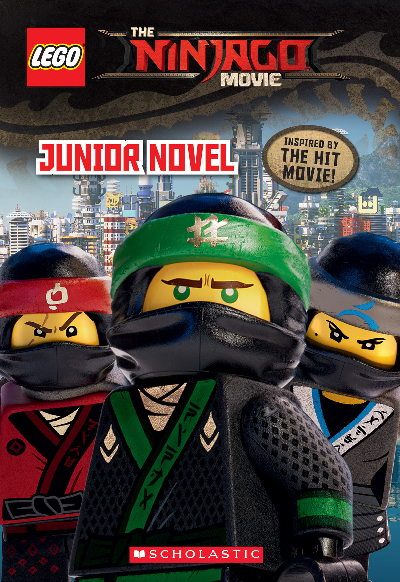 Junior Novel (LEGO NINJAGO Movie)