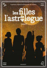 Les filles de l'astrologue - T3