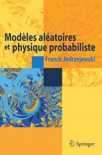 Modèles aléatoires et physi...