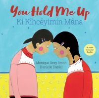 Image de couverture (You Hold Me Up / Ki Kîhcêyimin Mâna)
