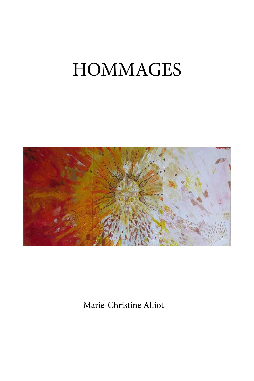 Hommages, Ouvrage poétique illustré
