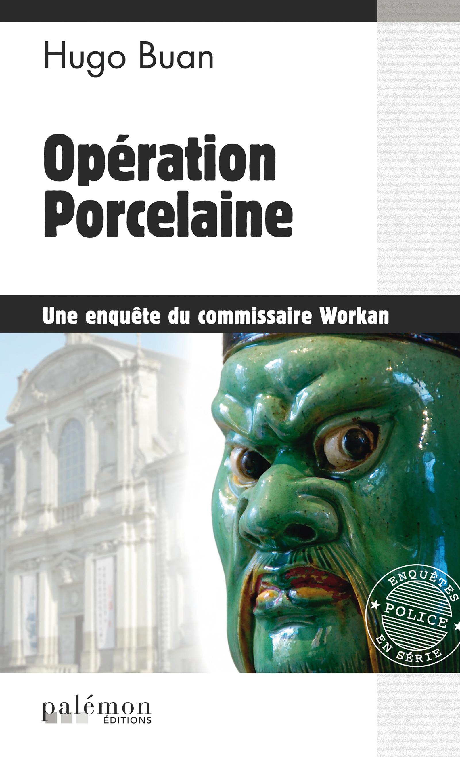 Opération Porcelaine