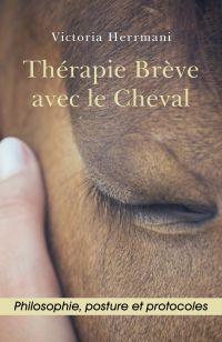 Thérapie Brève avec le Cheval