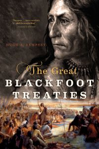 The Great Blackfoot Treaties