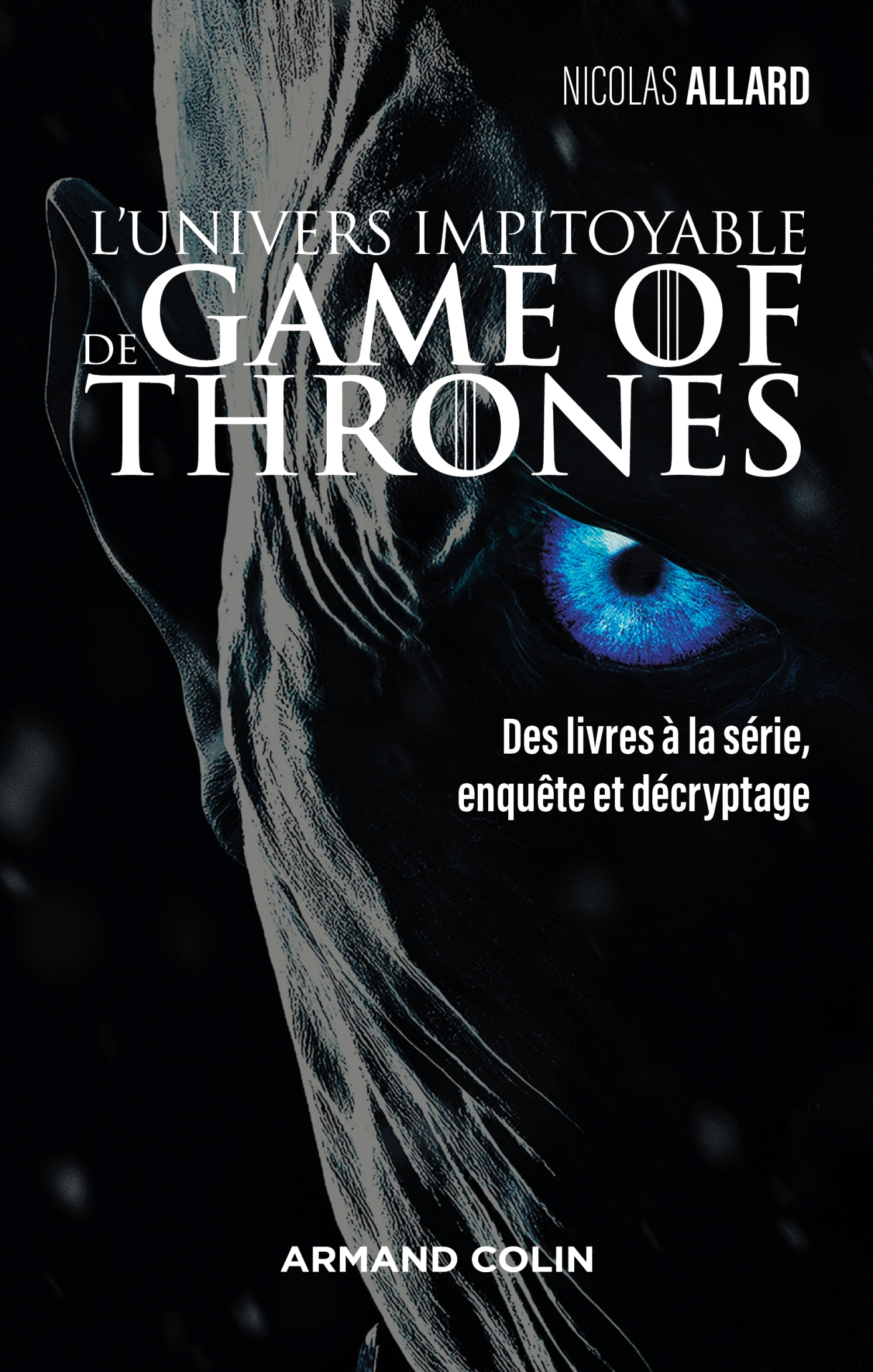 L'univers impitoyable de Game of Thrones
