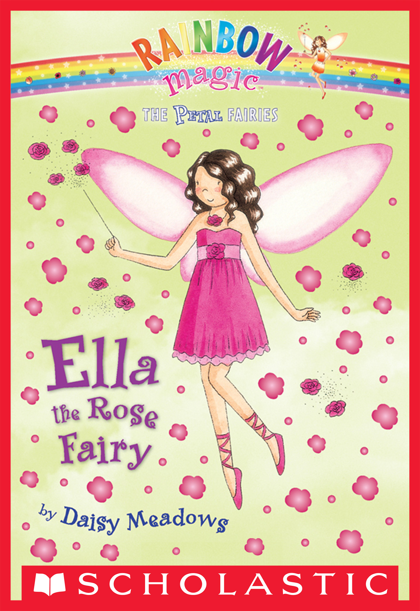 Vignette du livre Ella The Rose Fairy - Daisy Meadows