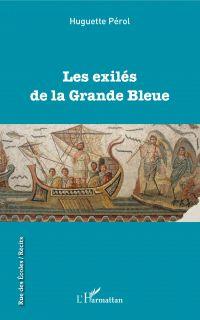 Les exilés de la Grande Bleue