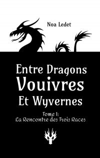 Entre Dragons, Vouivres et Wyvernes