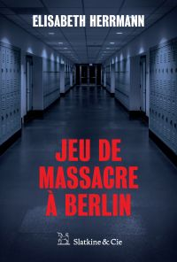 Jeu de massacre à Berlin