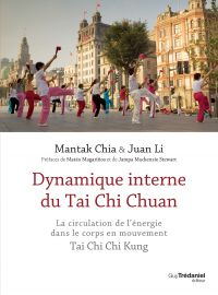 Dynamique interne du Tai Chi Chuan