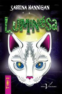 Luminésa, tome 2