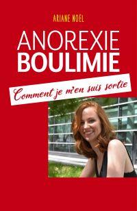 Image de couverture (Anorexie - Boulimie Comment je m'en suis sortie)