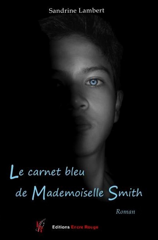 Le carnet bleu de Mademoiselle Smith