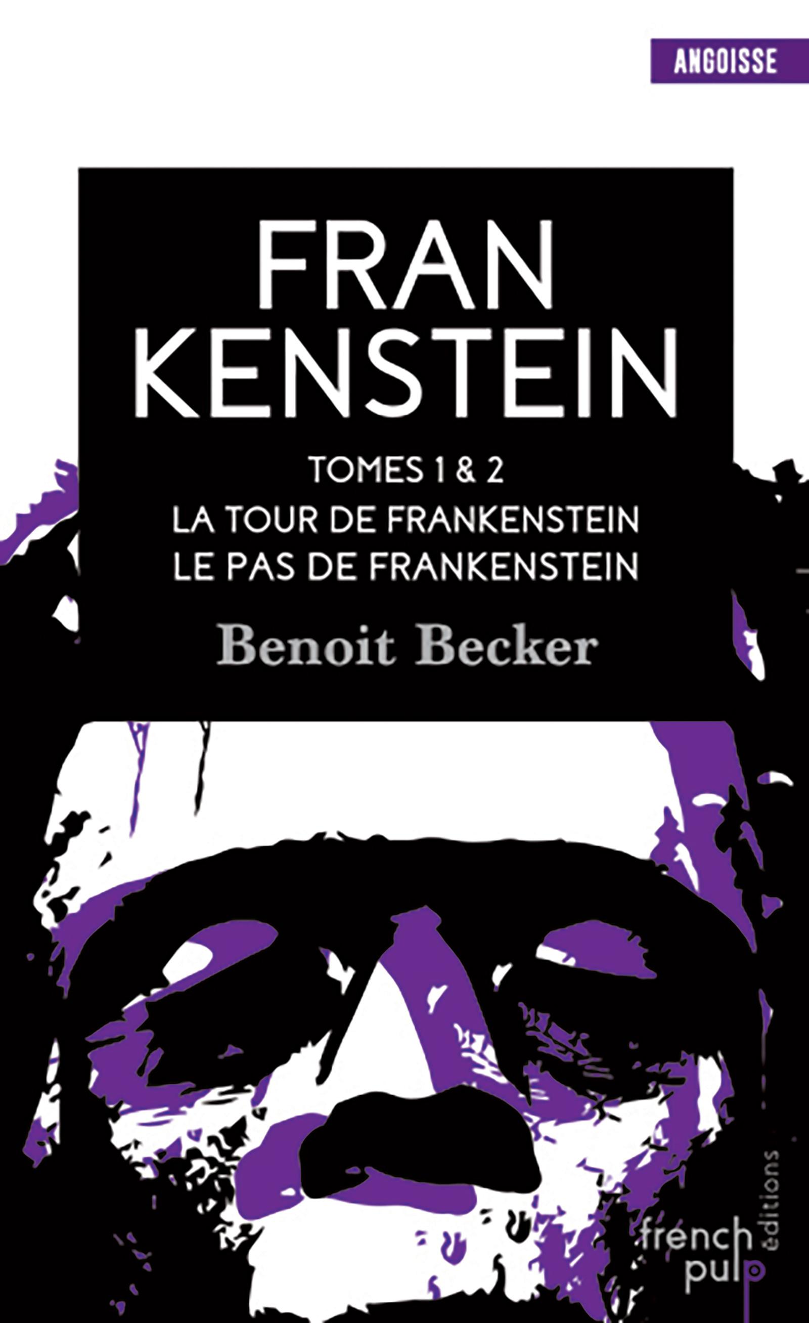 La tour de Frankenstein - Le pas de Frankenstein