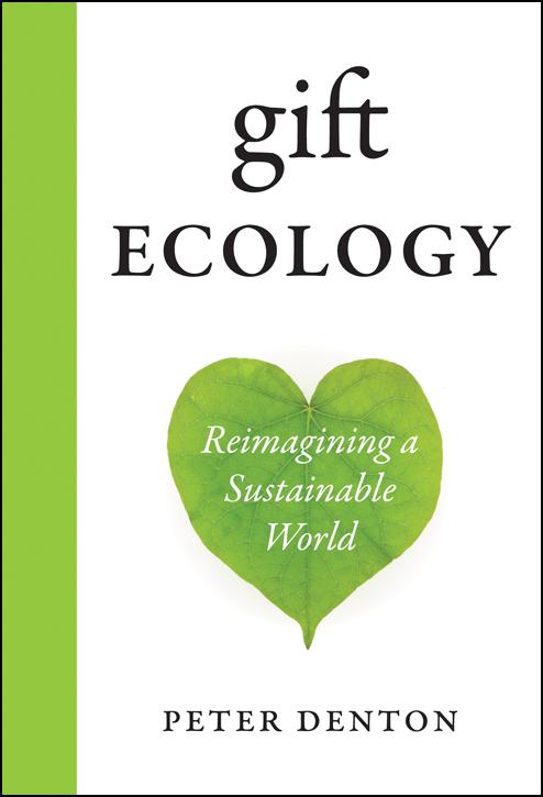 Gift Ecology