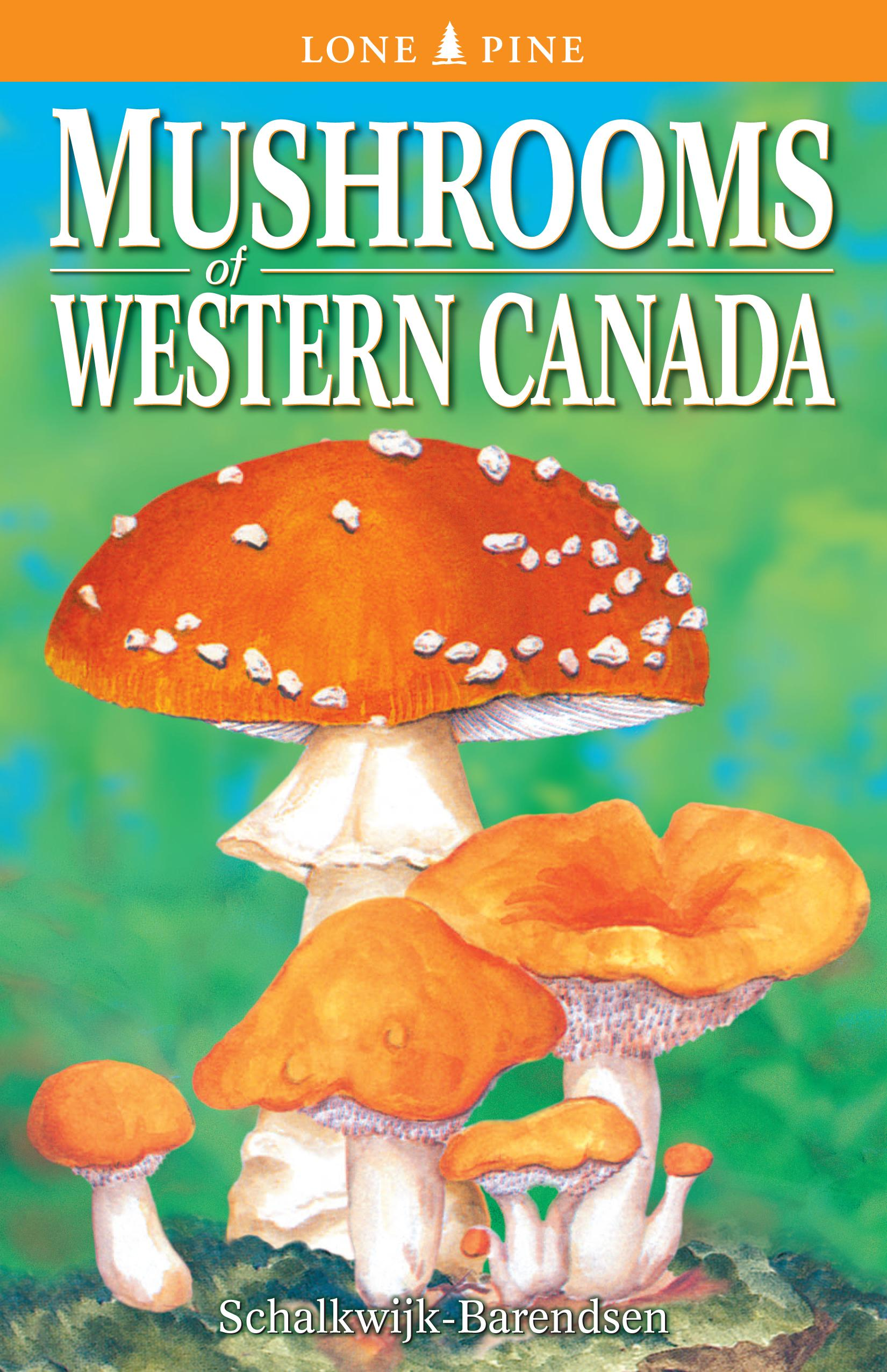 Mushrooms of Western Canada