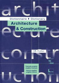 Dictionnaire architecture &...
