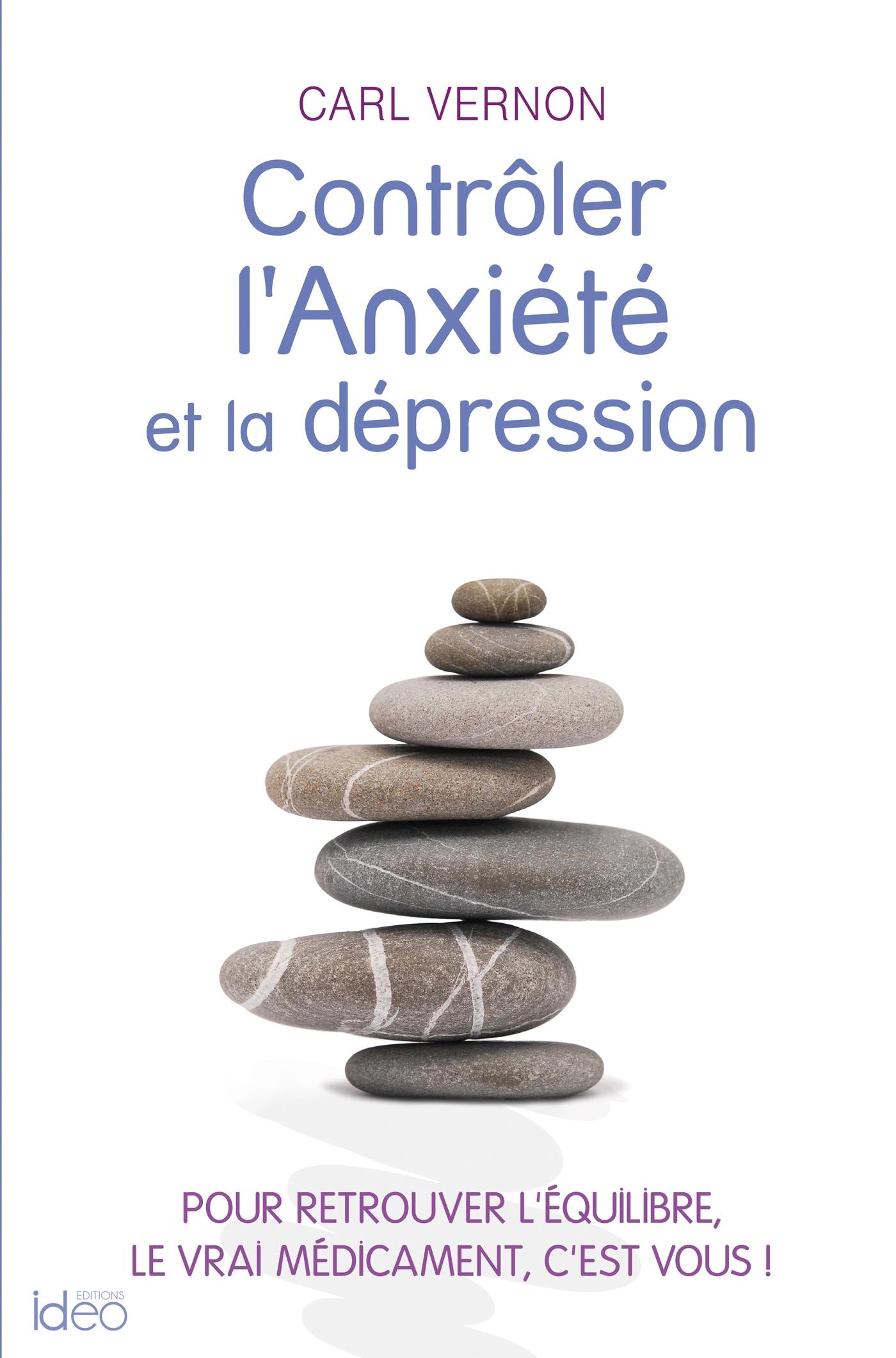 Contrôler l'anxiété et la dépression