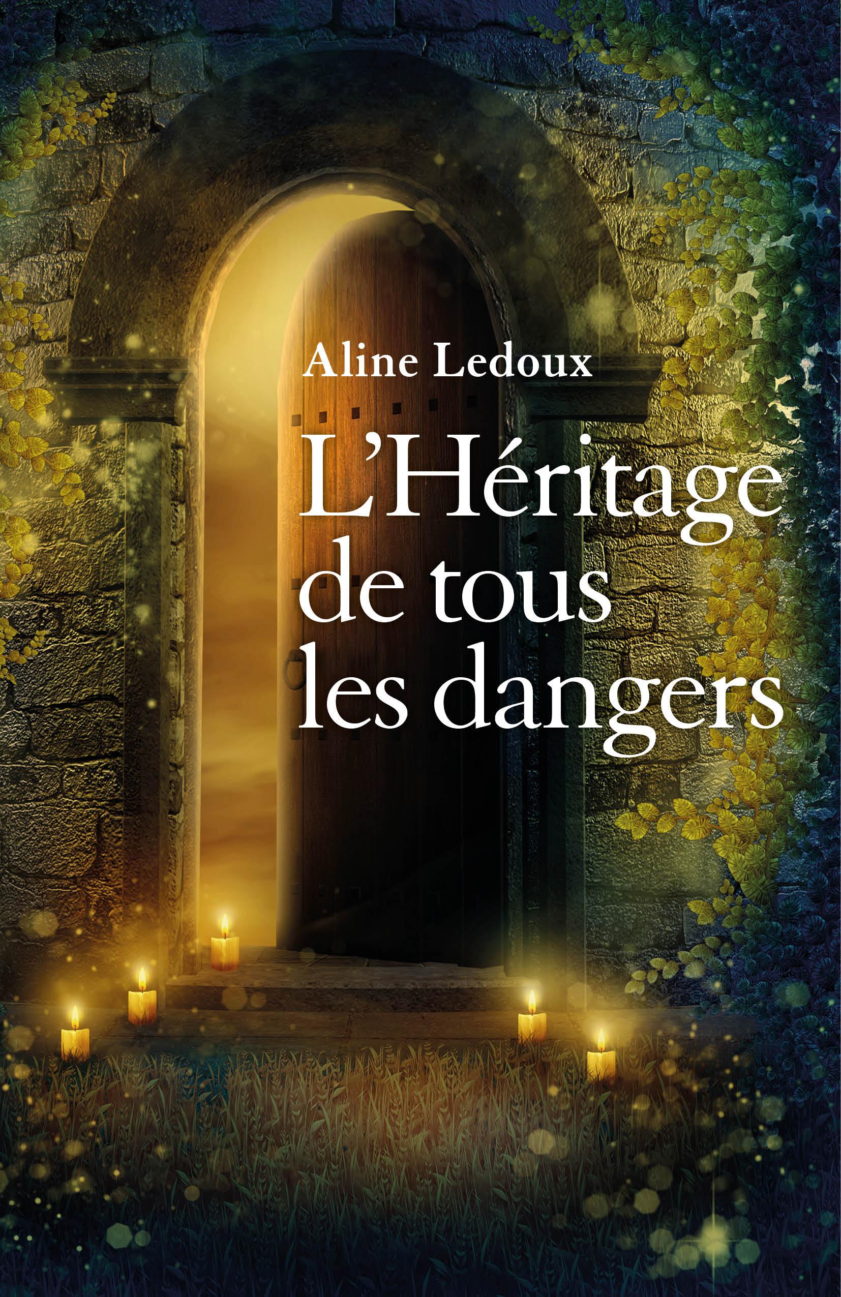 L'HERITAGE DE TOUS LES DANGERS