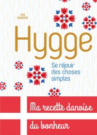 Hygge, Se réjouir des choses simples