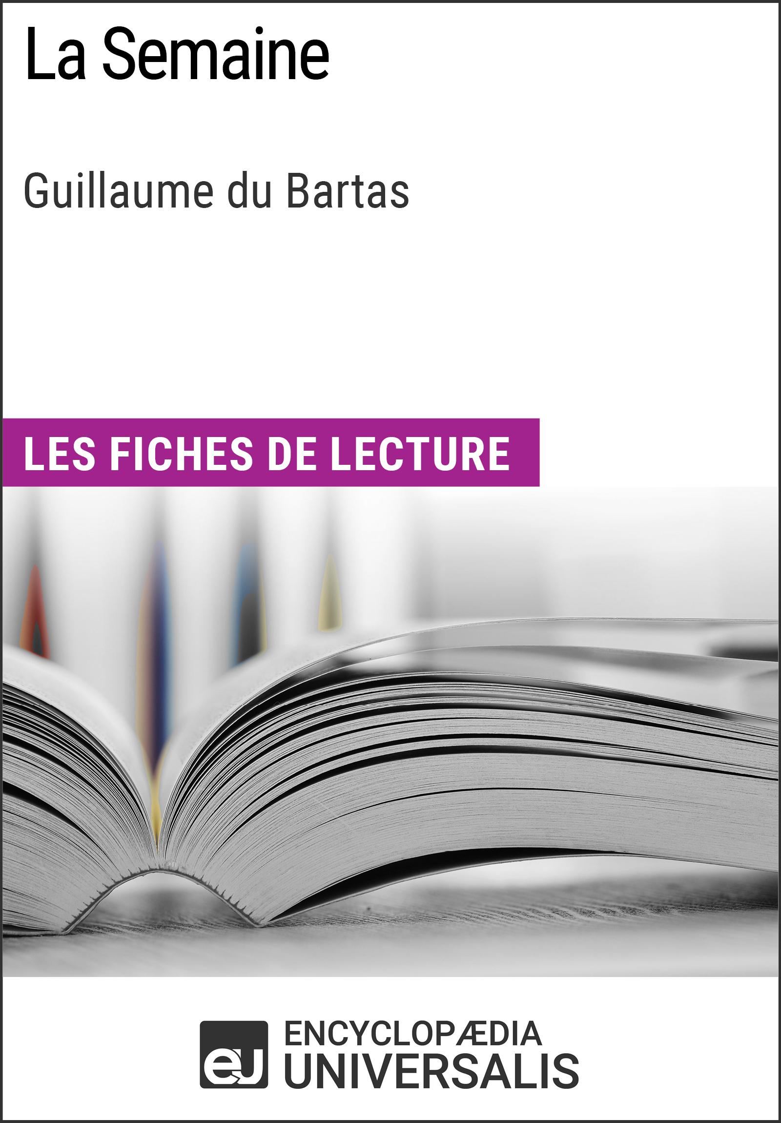 La Semaine de Guillaume du Bartas