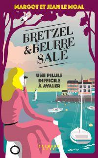 Bretzel & beurre salé - Tome 2