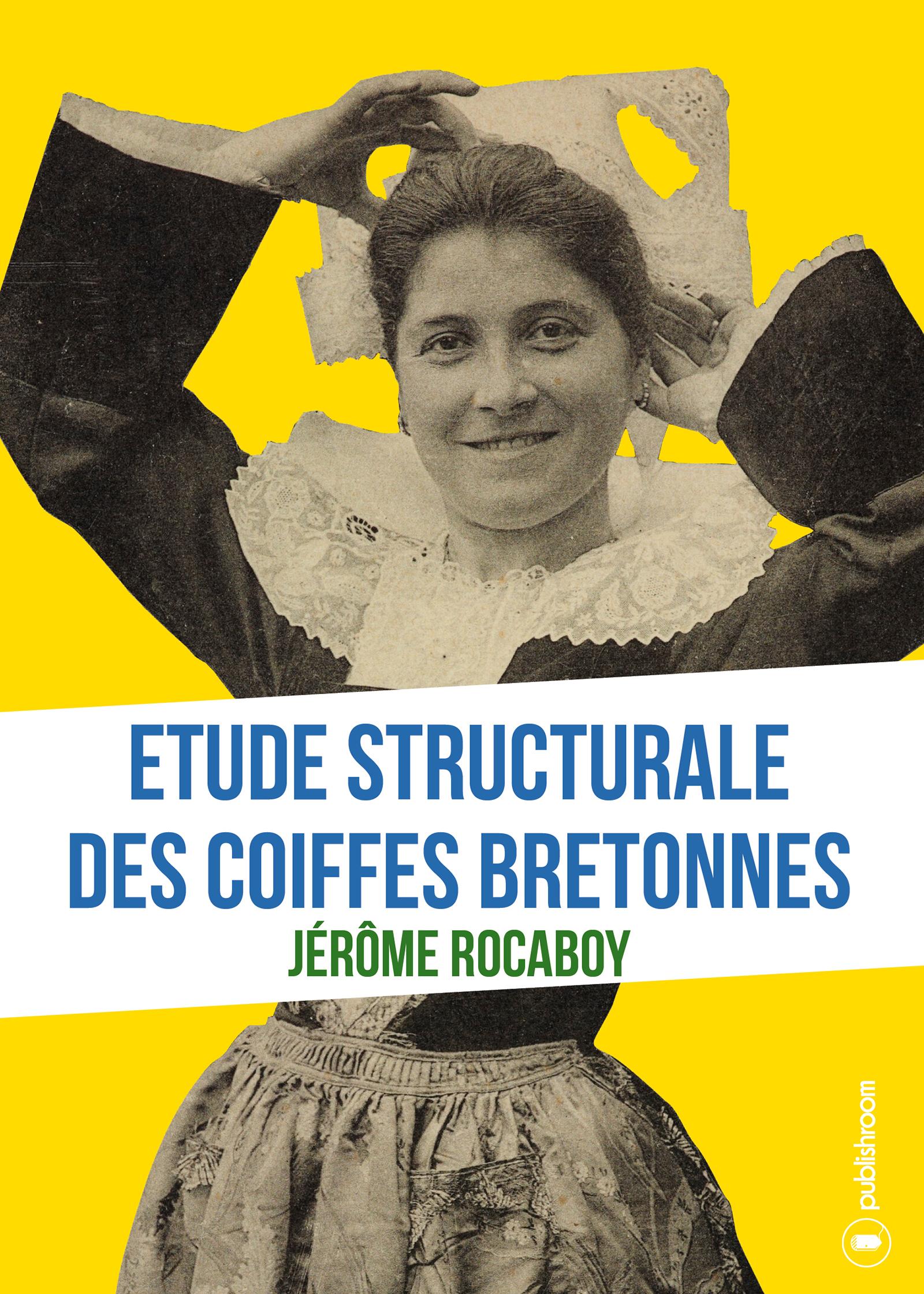 Etude structurale des coiffes bretonnes, Analyse ethnologique