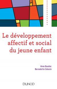 Le développement affectif et social du jeune enfant