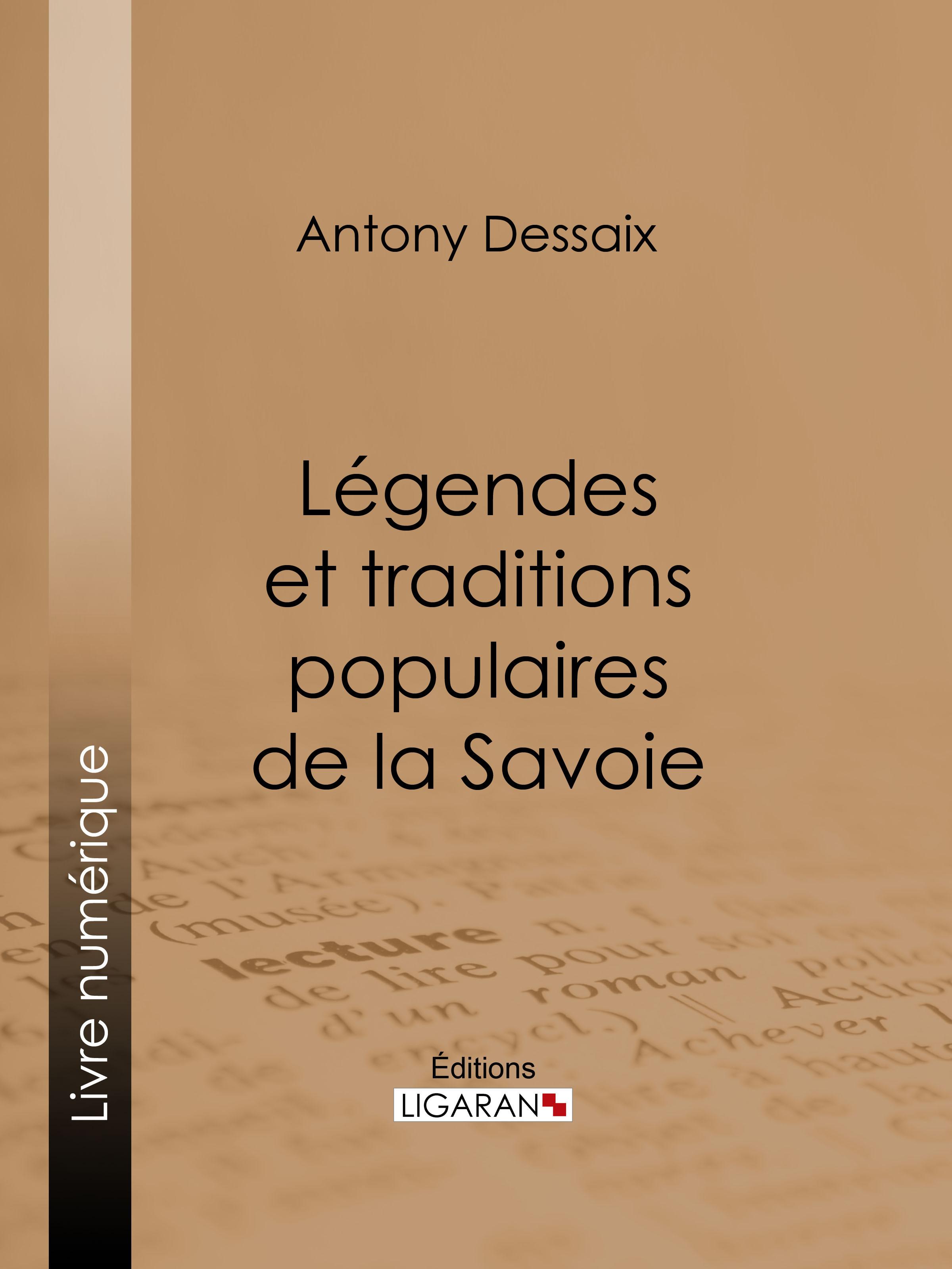 Légendes et traditions populaires de la Savoie