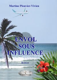 Envol sous influence