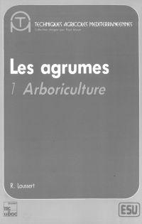 Les Agrumes Volume 1, Arbor...
