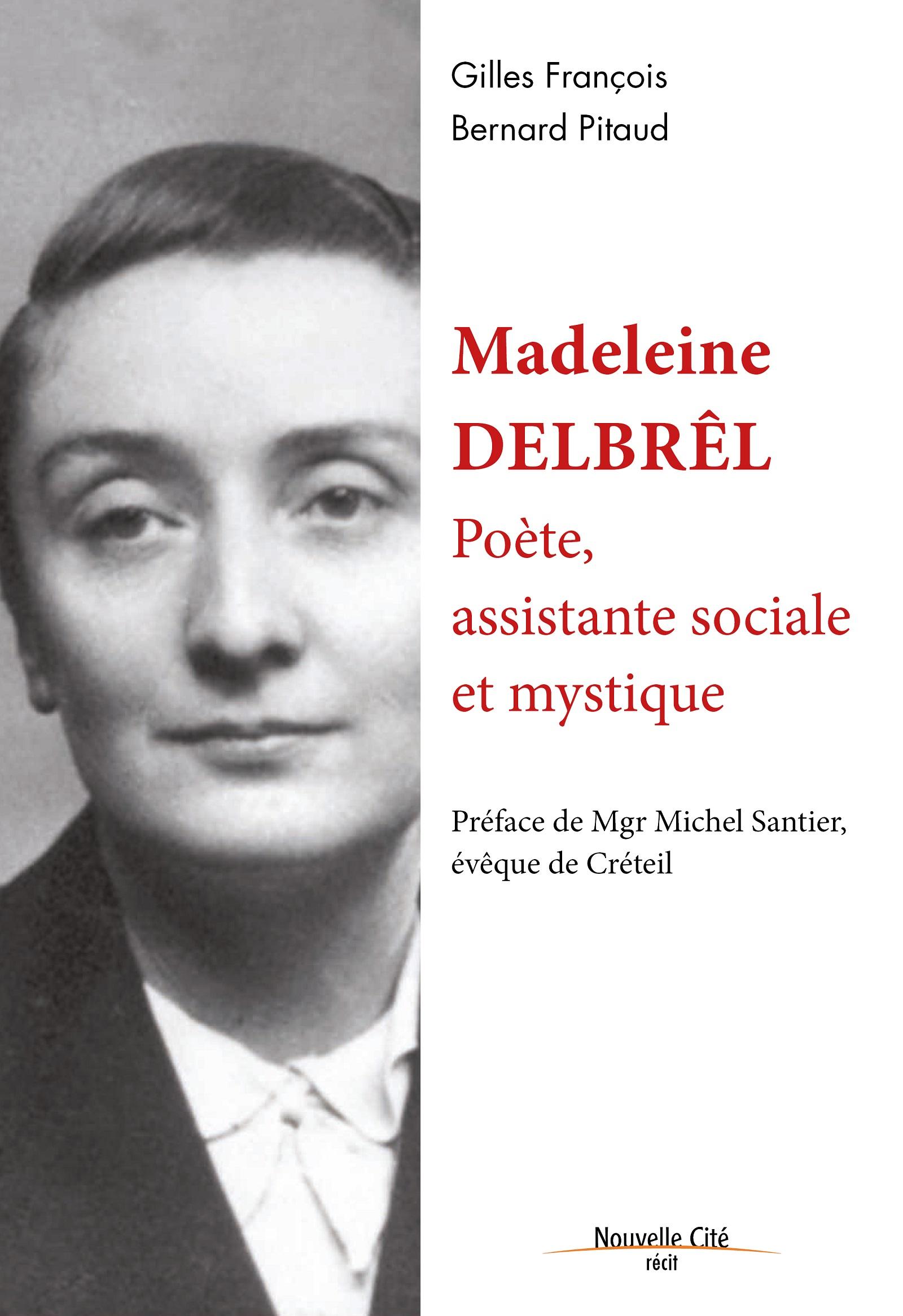 Madeleine Delbrêl, poète, assistante sociale et mystique