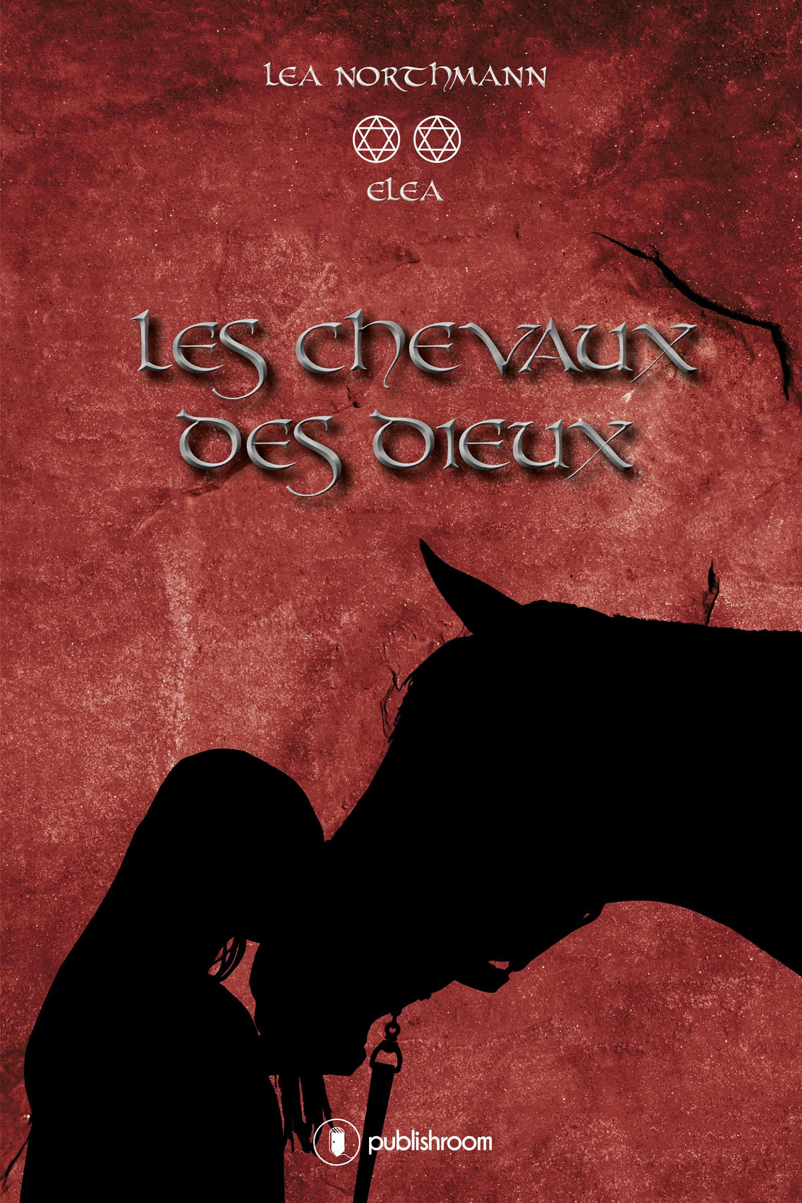 Eléa - Tome 2, Les chevaux des dieux