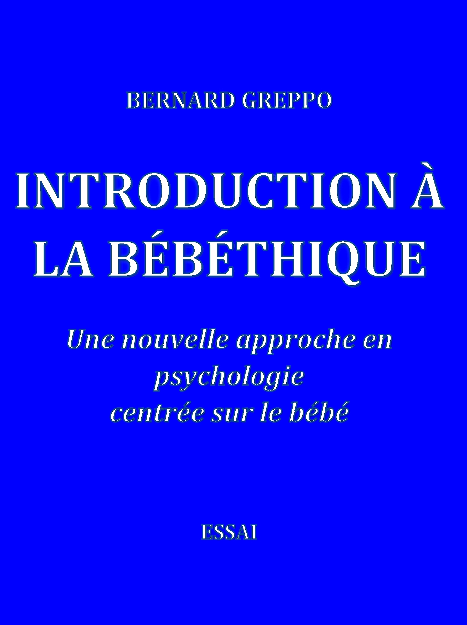 Introduction à la bébéthique