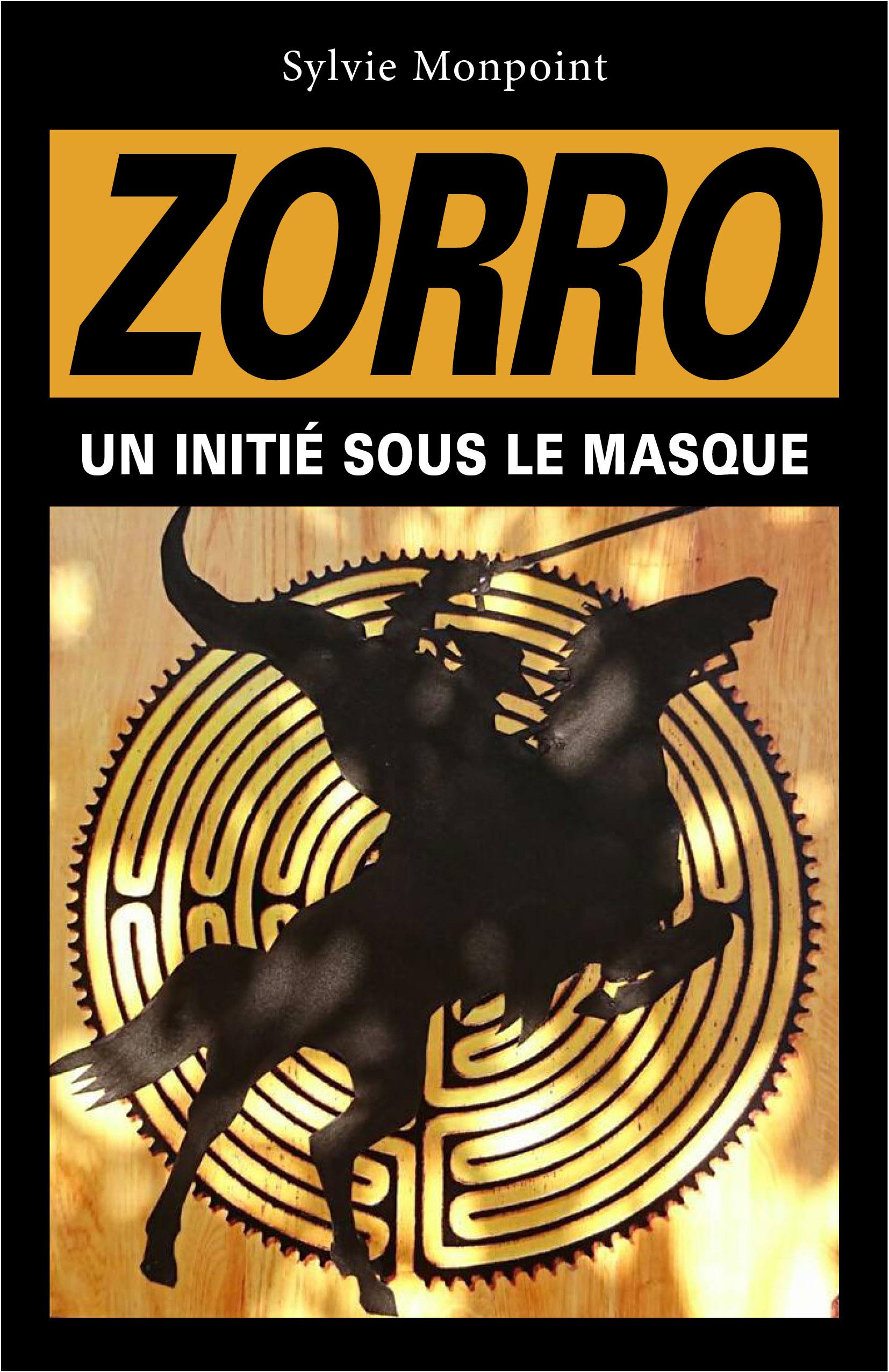 Zorro, Un initi?  sous le masque
